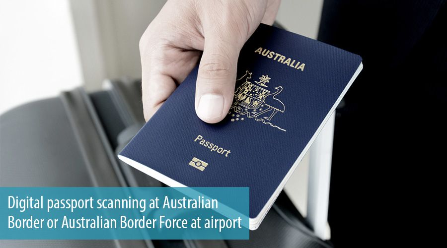 Digital passport scanning at Australian Border or Australian Border Force at airport