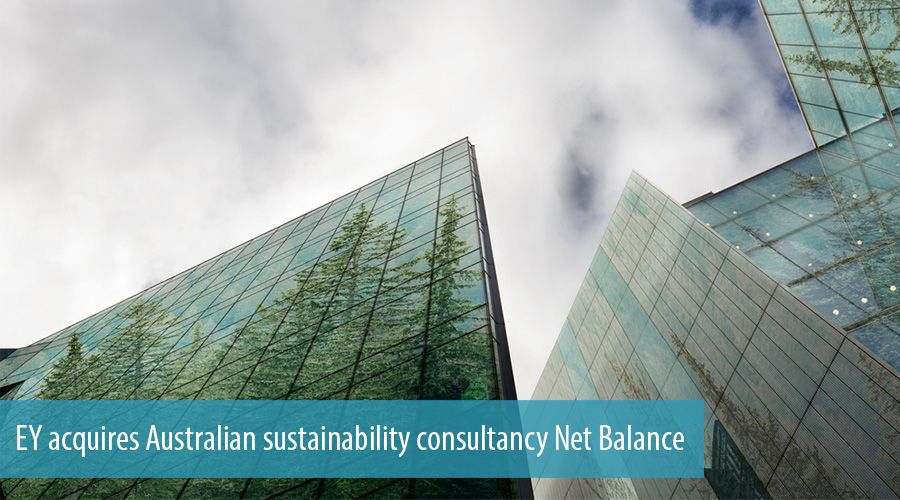 EY acquires Australian sustainability consultancy Net Balance