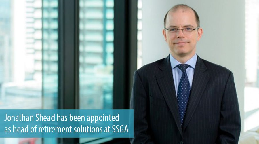 Jonathan Shead has been appointed as head of retirement solutions at SSGA