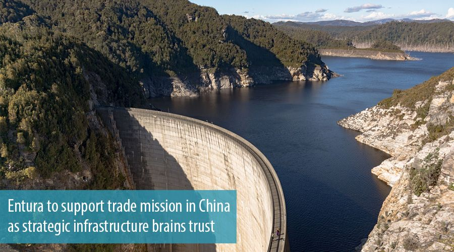 Entura to support trade mission in China as strategic infrastructure brains trust