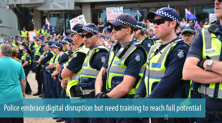 Police embrace digital disruption but need training to reach full potential