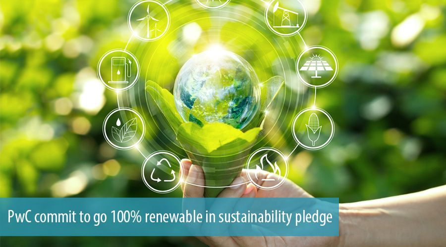 PwC commit to go 100% renewable in sustainability pledge