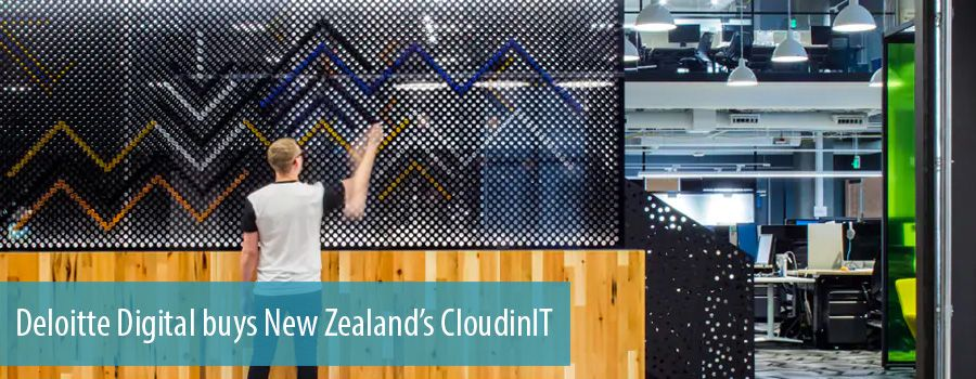 Deloitte Digital buys New Zealand's CloudinIT