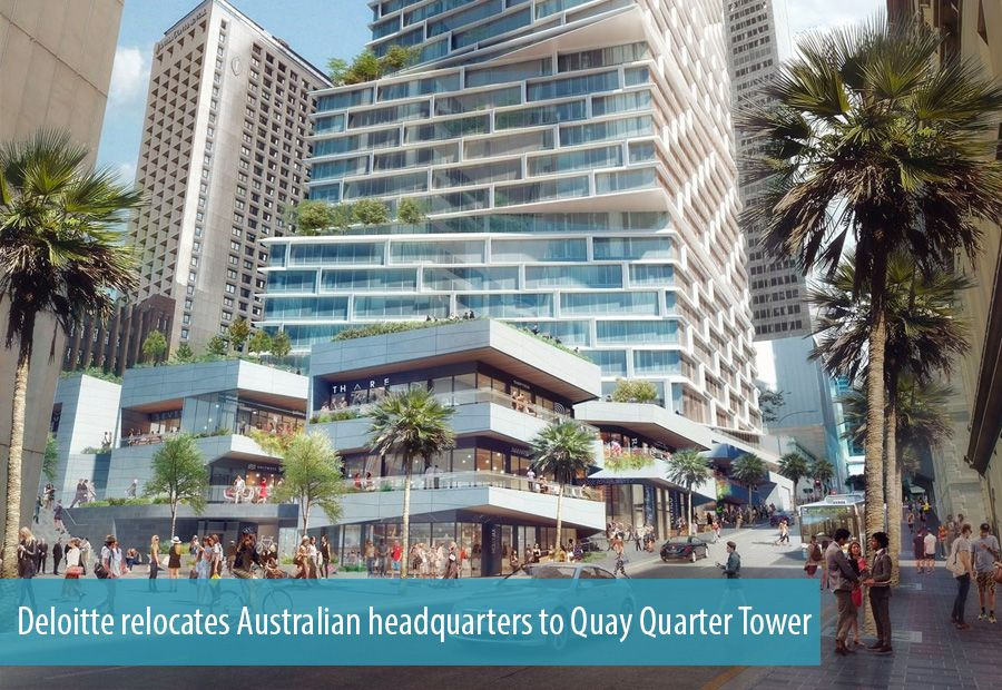 Deloitte relocates Australian headquarters to Quay Quarter Tower