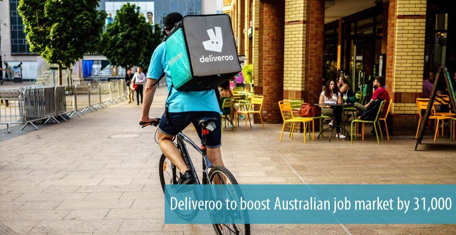 Deliveroo to boost Australian job market by 31,000