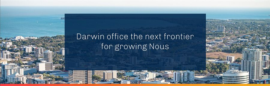 Nous Group opens an office in Darwin, eighth in Australia