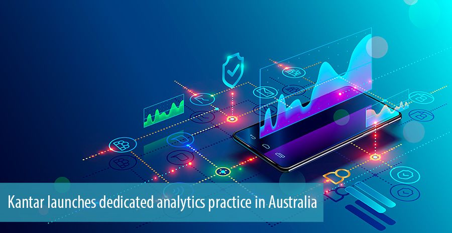 Kantar launches dedicated analytics practice in Australia