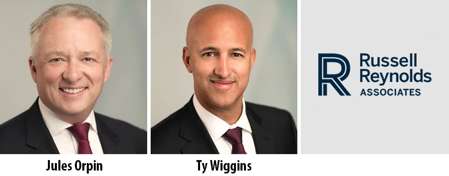 Jules Orpin and Ty Wiggins - Russell Reynolds Associates