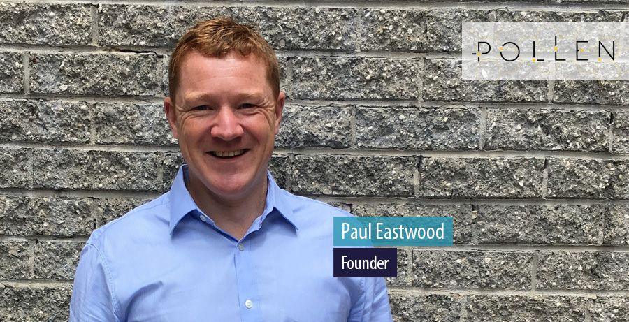 Paul Eastwood, Founder, Pollen Consulting Group