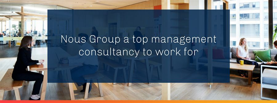 Nous Group a top management consultancy to work for