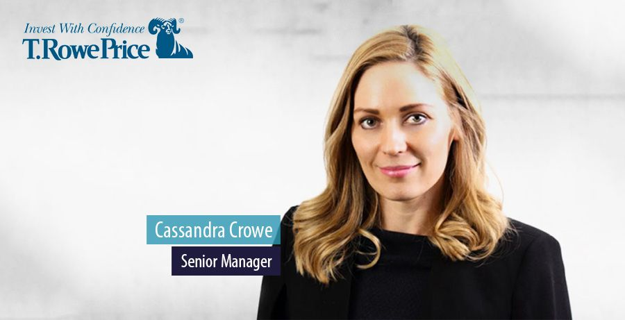 Cassandra Crowe joins T. Rowe Price as Head of Consultants