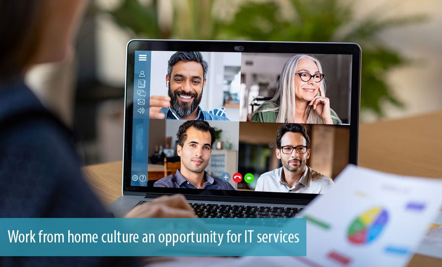Work from home culture an opportunity for IT services