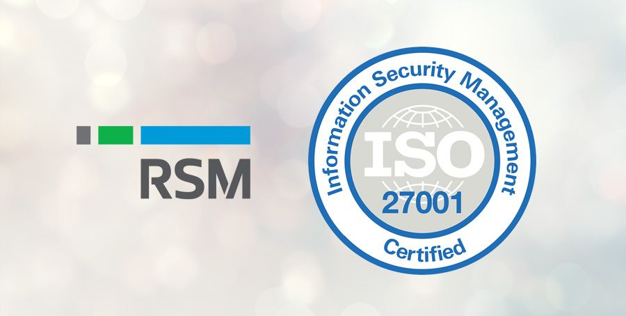 RSM has achieved ISO 27001 certification