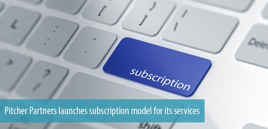 Pitcher Partners launches subscription model for its services