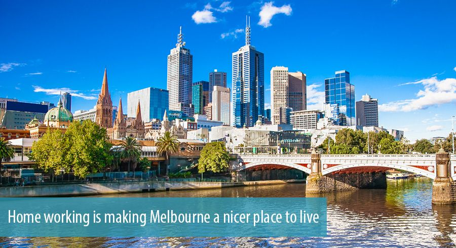 Home working is making Melbourne a nicer place to live