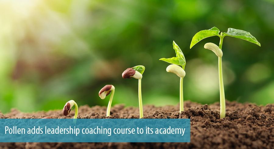 Pollen adds leadership coaching course to its academy