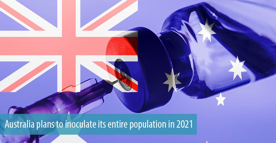 Australia plans to inoculate its entire population in 2021