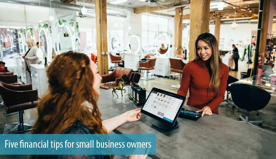 Five financial tips for small business owners