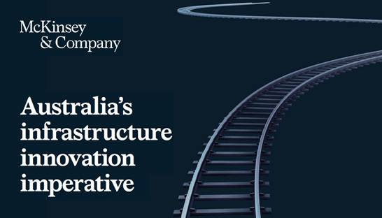 McKinsey: Australia's infrastructure sector gearing up for change
