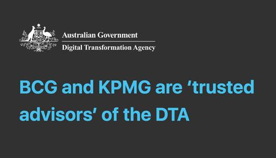 BCG and KPMG bag millions at Digital Transformation Agency